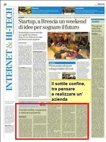 Il sottile confine, tra pensare e realizzare un´azienda - Lunedì 22 ottobre 2012 - Bresciaoggi.it