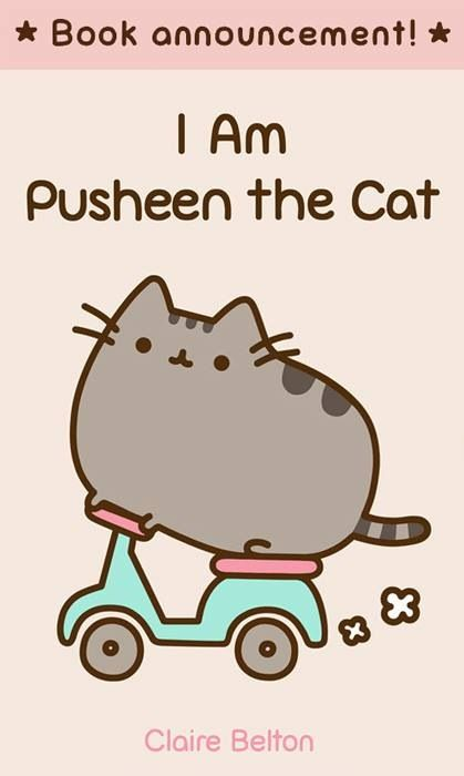 I Am Pusheen, the Cat by Claire Belton