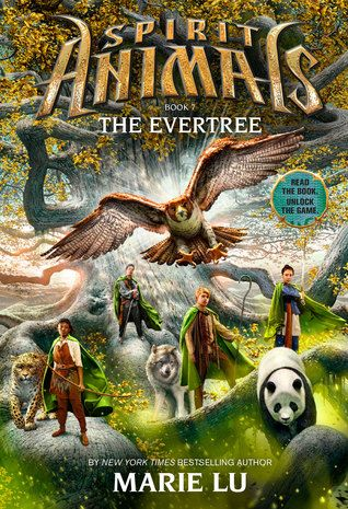 The Evertree (Spirit Animals #7) by Marie Lu__Expected publication: April 1st 2015