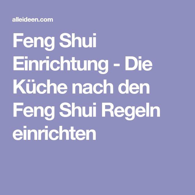 Küche Nach Feng Shui 56 besten feng shui bilder auf wohnideen