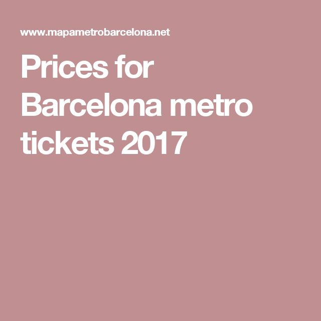 Prices for Barcelona metro tickets 2017