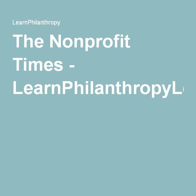 The Nonprofit Times - LearnPhilanthropyLearnPhilanthropy