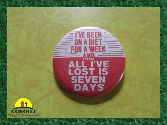 ReTrO I've Been On A Diet For A Week and All by KressHillVintage, $8.00