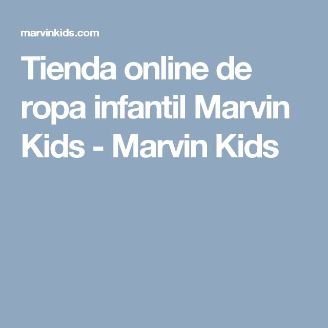 Tienda online de ropa infantil Marvin Kids - Marvin Kids