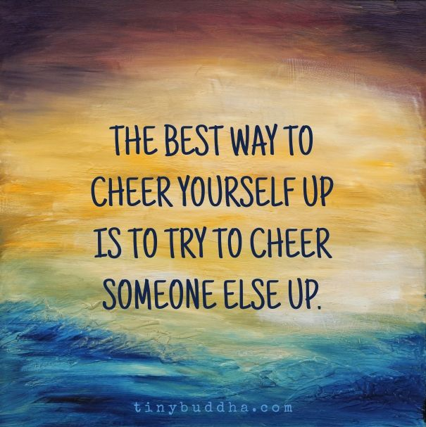 Best 25+ Cheering Up Quotes Ideas On Pinterest