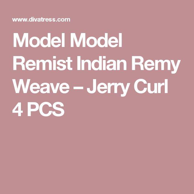 Model Model Remist Indian Remy Weave –  Jerry Curl 4 PCS