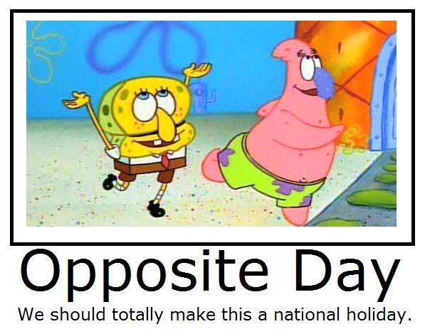 spongebob opposite day - Google Search