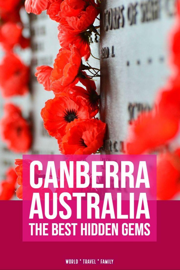 19 Hidden Gems Of Canberra Australia S Capital City World Travel Family In 2020 Canberra Australia Australia Travel Australian Travel