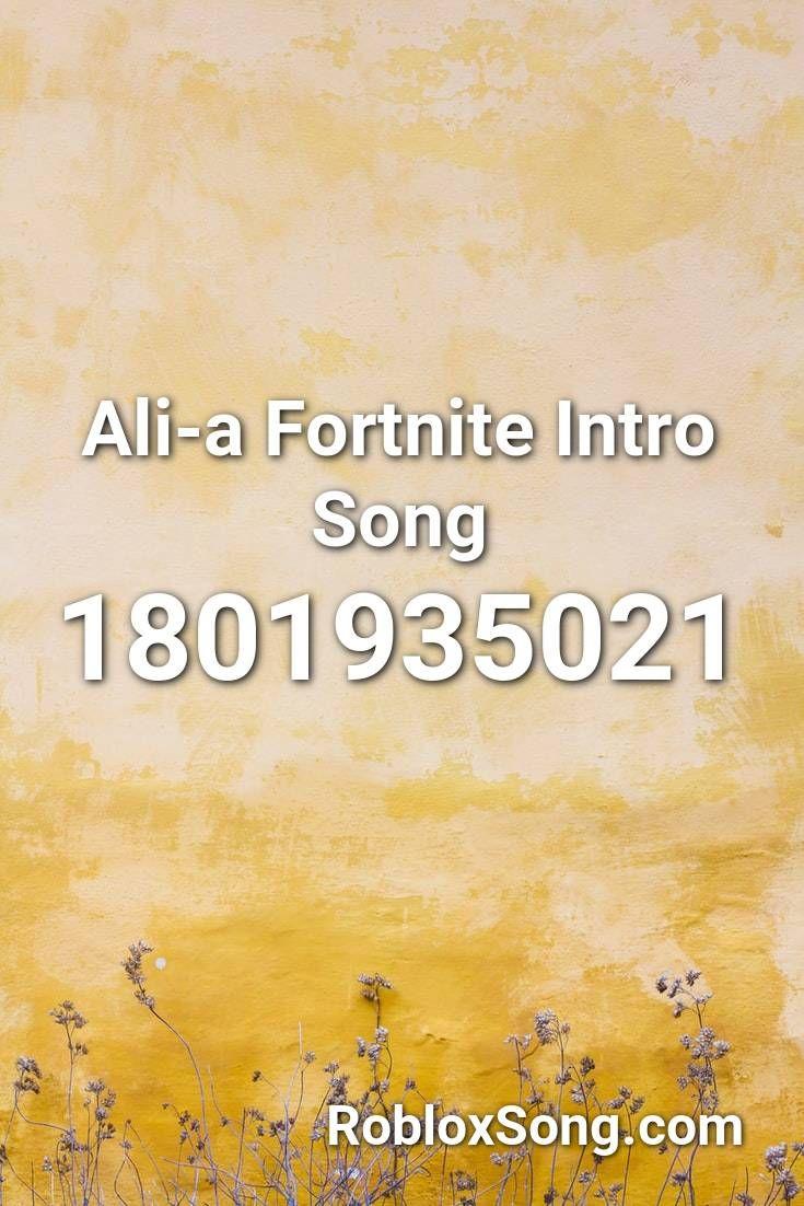 Ali A Fortnite Intro Song Roblox Id Roblox Music Codes Roblox