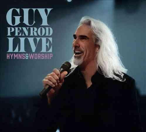 Guy Penrod - Live: Hymns & Worship