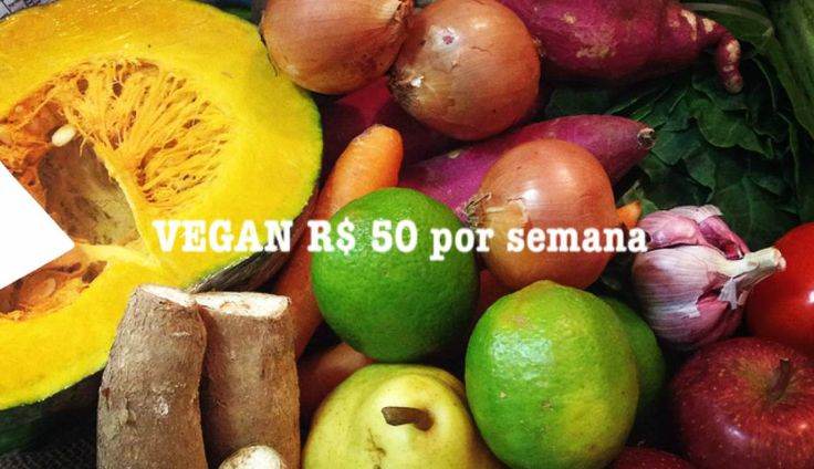 Confira a lista de compras com apenas 50 reais para uma dieta vegana por 1 semana. Acompanhe as receitas de café da manhã, almoço e jantar,