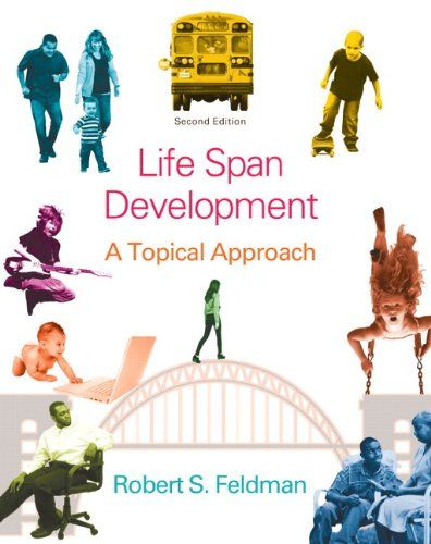"""Lifespan Development: A Topical Approach Plus NEW MyPsychLab with eText -- Access Card Package (2nd Edition). Pages: 576. Author: Robert S. Feldman Ph.D. Explore Research — """"From Research to Practice"""" boxes describe current developmental research or research issues applied to everyday problems. Rich in examples, it illustrates the applications that can be derived from the research and theory of lifespan developmentalists. Valuepack Access Card 0205951031 / 9780205951031 Life..."""