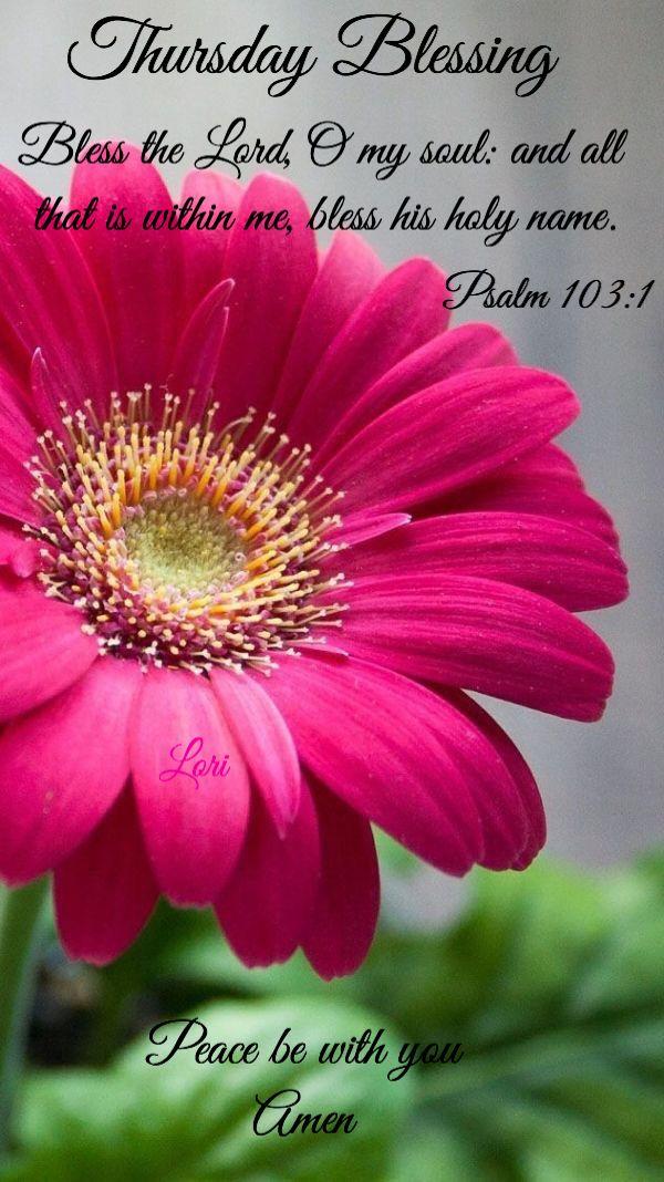 Thursday Blessing   Good morning love messages, Morning blessings, Blessed