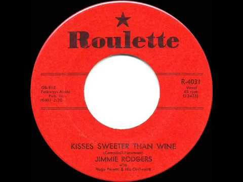 1957 HITS ARCHIVE: Kisses Sweeter Than Wine - Jimmie Rodgers - YouTube