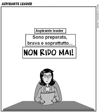 Vuoi fare carriera? Piantala di ridere! - Leggi il post http://www.tibicon.net/2013/06/vuoi-fare-carriera-piantale-di-ridere.html