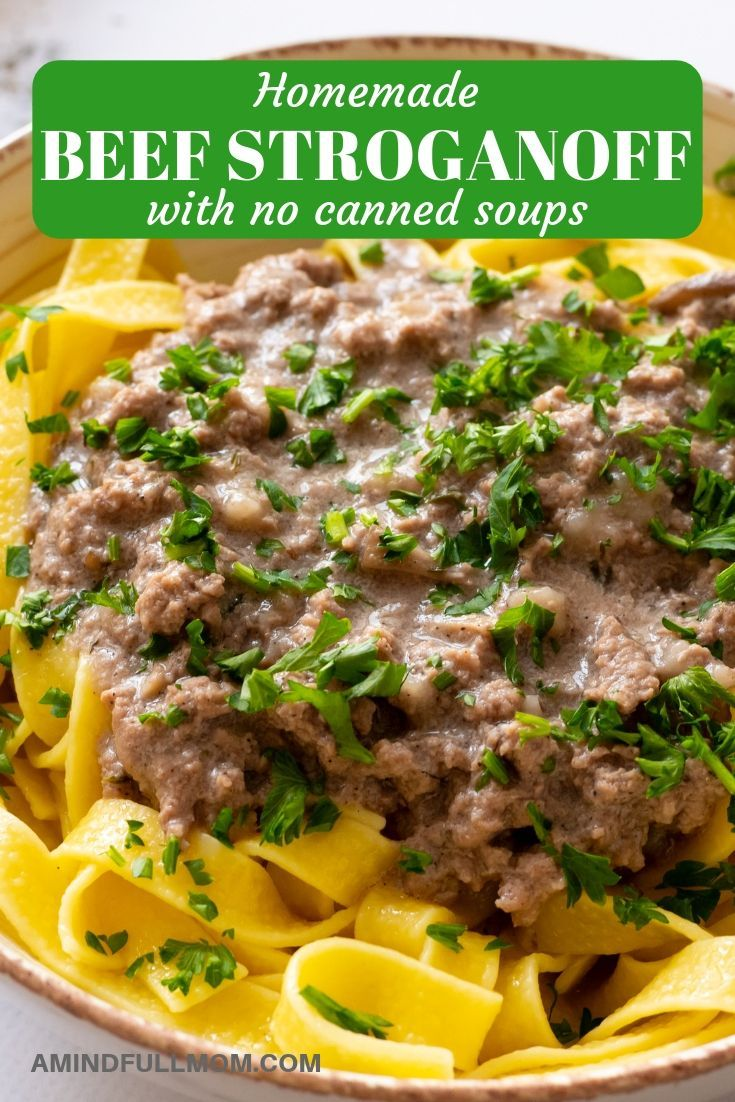This Is An Easy Recipe For Homemade Beef Stroganoff With Homemade Cream Of Mushroom Soup A Creamy Gravy To With Images Homemade Beef Stroganoff Homemade Beef Healthy Beef