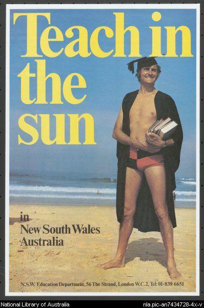 """Teach in the sun"" (1970s) Australian travel poster via NLA."