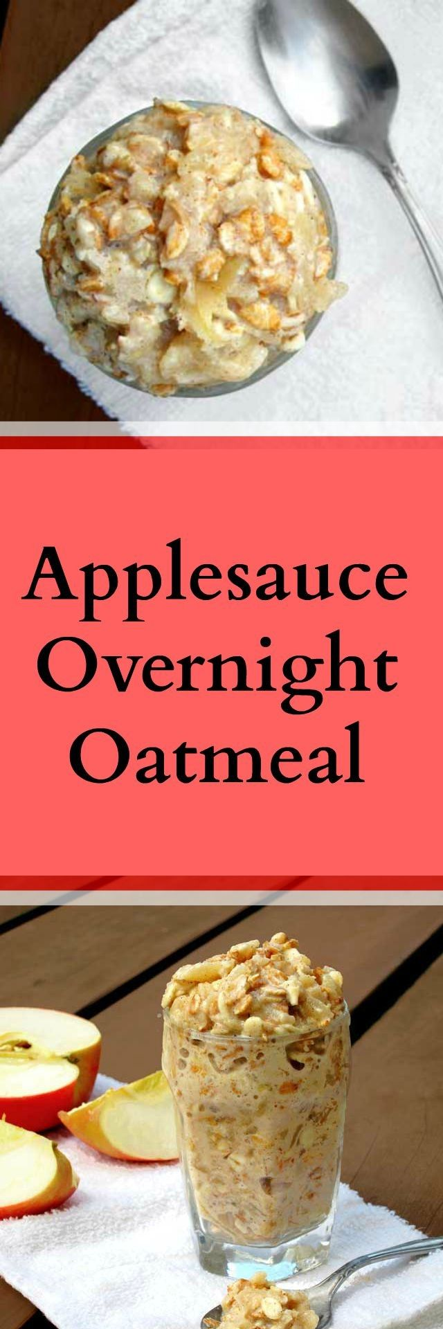 Applesauce overnight oatmeal recipe. Make breakfast the night before - and it's ready for you in the morning! Repin to save.
