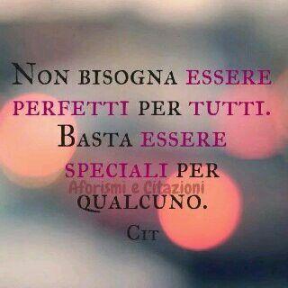 ....speciali per qualcuno ...
