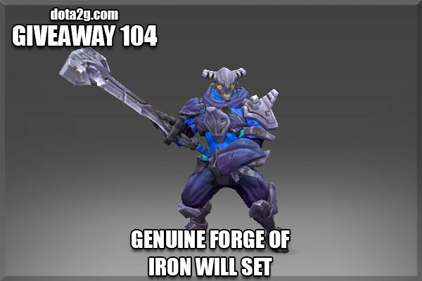 Giveaway 104 - Genuine Forge of Iron Will Set