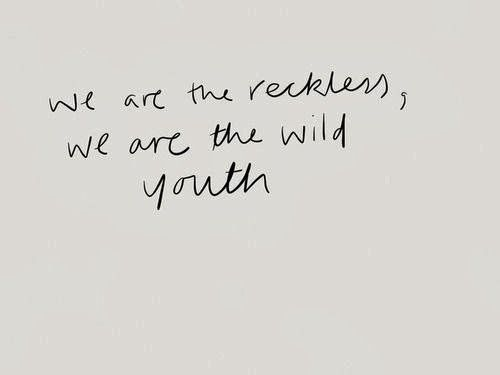 we are the reckless we are the wild - Google Search
