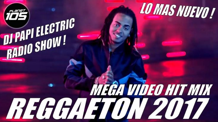 REGGAETON 2017 - VIDEO MIX - LO MAS NUEVO! J BALVIN, WISIN, OZUNA, FARRU...