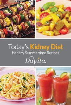 Today's Kidney Diet: Healthy Summertime Recipes is now available! Download this free kidney-friendly cookbook today for fresh summer recipes, helpful tips and quick reference guides.