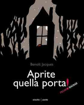"Benoit Jacques ""Aprite quella porta"", Orecchio acerbo"
