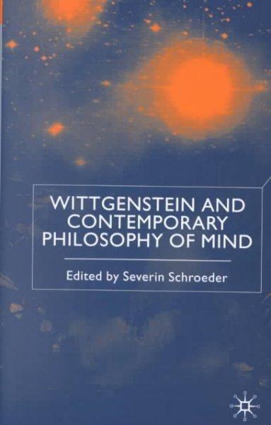 Wittgenstein and Contemporary Philosophy of Mind