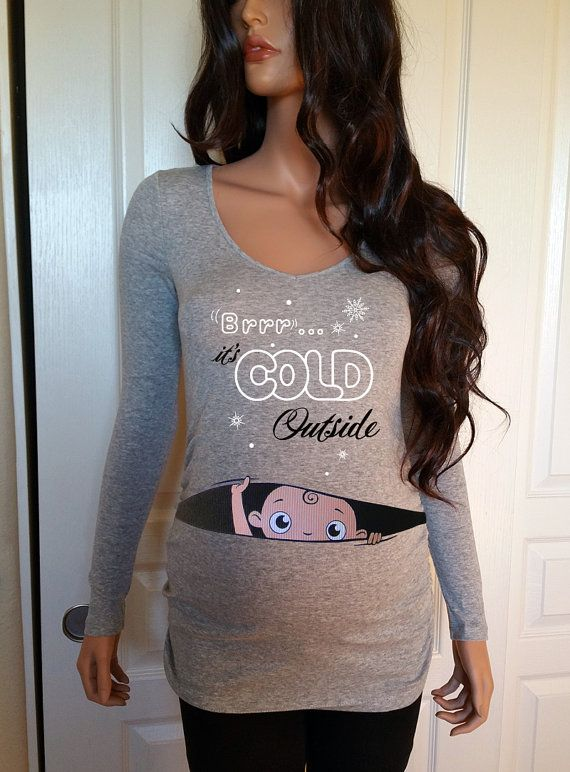 Pregnancy Clothing, Funny Maternity Shirt, Maternity Clothes, Baby it's cold outside, Peekaboo, peek-a-boo, peek a boo, baby peeking