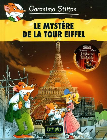 Gr 4 and up: Geronimo Stilton #3:  Le Mystère de la tour Eiffel