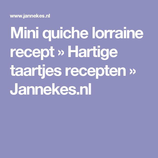 Mini quiche lorraine recept » Hartige taartjes recepten » Jannekes.nl