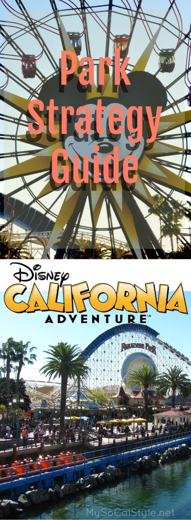 The best strategies for Disneyland's California Adventure Park! | #Disneyland | #CaliforniaAdventure | #DCA | #Disney |