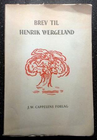 Amundsen, Leiv: Brev til Henrik Wergeland 1827 - 1845 - brukt bok