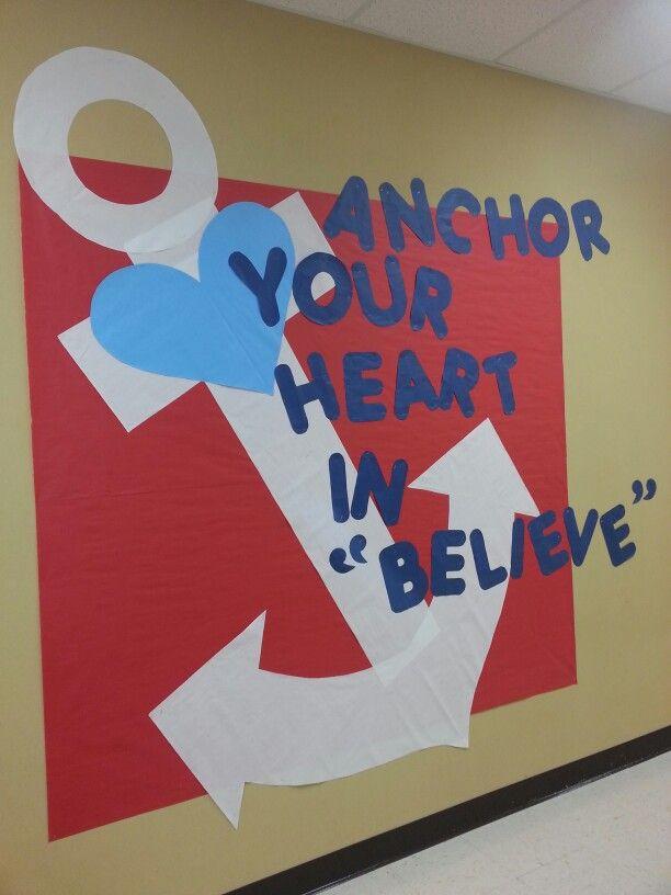 Bulletin board for anchor theme anchor your heart in for Idea door yw