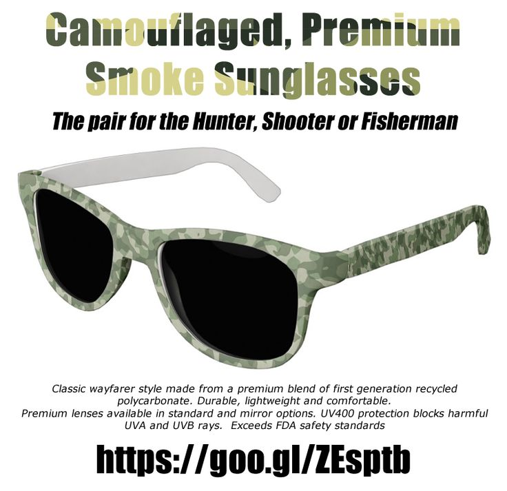 Camouflaged, Premium Smoke Sunglasses. Ideal for the hunter, shooter or fisherman. http://www.zazzle.com/camouflage_premium_smoke_sunglasses-256229200692881123 #sunglasses #shooting #hunting #fishing #camouflage