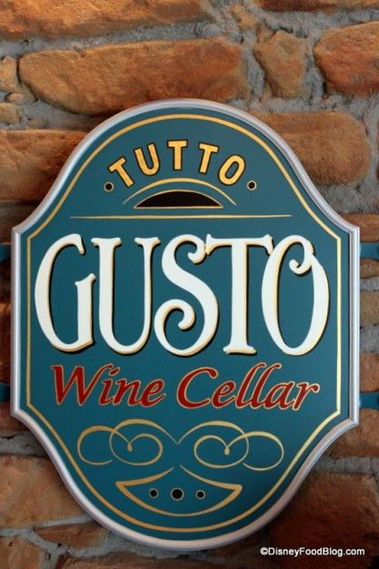 Photo Tour and Review: The NEW Tutto Gusto Wine Cellar and Tutto Italia Restaurant: Epcot Italy, Gusto Signs, Food Blogs, Disney World, Wine Bar, Tutto Gusto, Gusto Wine, Complimentary Wine, Disney Food