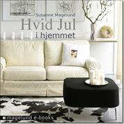 Hvid Jul - Hjemmet af susanne magelund, ISBN 9788792931054
