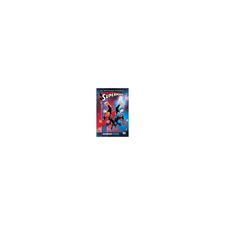 Superman Reborn (Hardcover) (Dan Jurgens & Peter J. Tomasi & Patrick Gleason & Paul Dini)