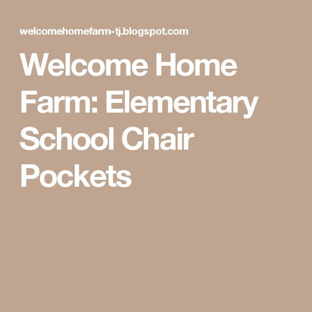 Welcome Home Farm: Elementary School Chair Pockets
