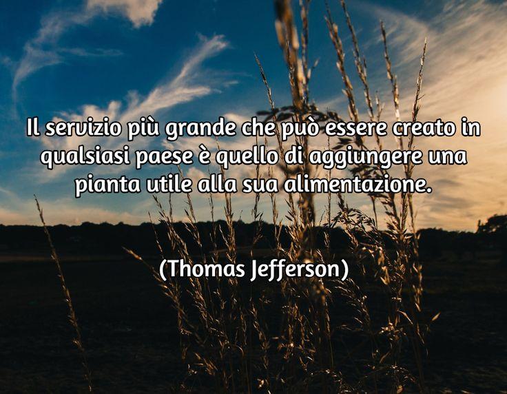 Thomas Jefferson (Shadwell, 13 aprile 1743 – Charlottesville, 4 luglio 1826) è stato un politico, scienziato e architetto statunitense. È stato il 3º presidente degli Stati Uniti d'America ed è inoltre considerato uno dei padri fondatori della nazione.