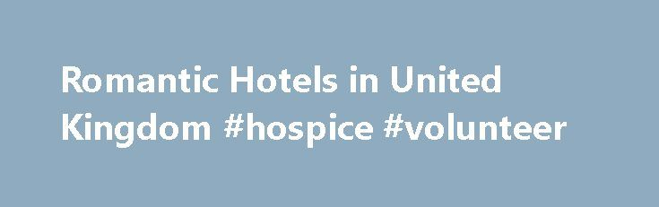 Romantic Hotels in United Kingdom #hospice #volunteer http://hotel.remmont.com/romantic-hotels-in-united-kingdom-hospice-volunteer/  #romantic hotels # Romantic hotels in United Kingdom Whether you're planning a luxury break in the heart of the city or an exquisite retreat in a country mansion, at lastminute.com you can always find the most romantic places to stay in the United Kingdom. Top-rated romantic hotels in: London As you might expect, the UK […]