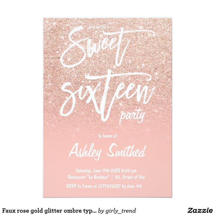 Faux rose gold glitter ombre typography Sweet 16 CardA modern, pretty faux rose gold glitter shower ombre with pastel blush pink color block Sweet 16 script typography birthday party invitation with rose gold ombre pattern fading onto a pink background. Perfect for a princess Sweet sixteen, perfect for her, the fashionista who loves modern pattern and glam. Don't hesitate in contacting me if you need any customization