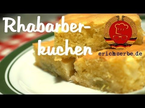 Rhabarberkuchen (von: erichserbe.de) - Essen in der DDR: Koch- und Backrezepte für ostdeutsche Gerichte | Erichs kulinarisches Erbe
