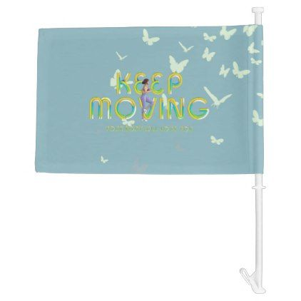 #TOP Keep Moving Car Flag - #fitness #girl #fitspo #fit