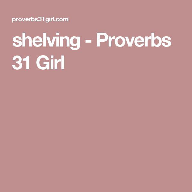 shelving - Proverbs 31 Girl