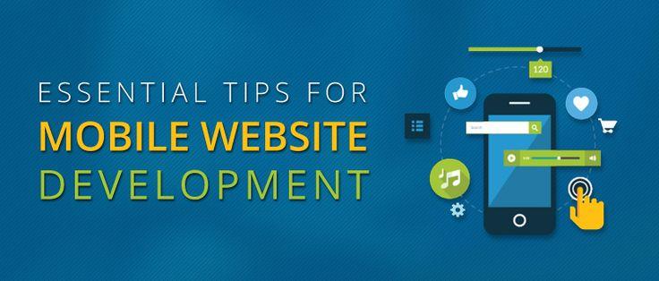 3 Essential Tips for Mobile Website Development
