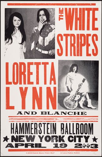 Hatch Show Print poster of The White Stripes.... Love that print shop and that band. Check out whose playing with them....