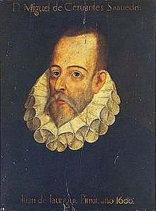Don Miguel de Cervantes - a total failure who at the lowest point of his life, conceived of one of Literature's great tales...Don Quixote
