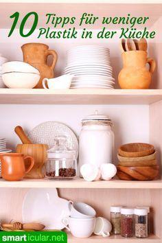 10 Tipps für weniger Plastik in der Küche
